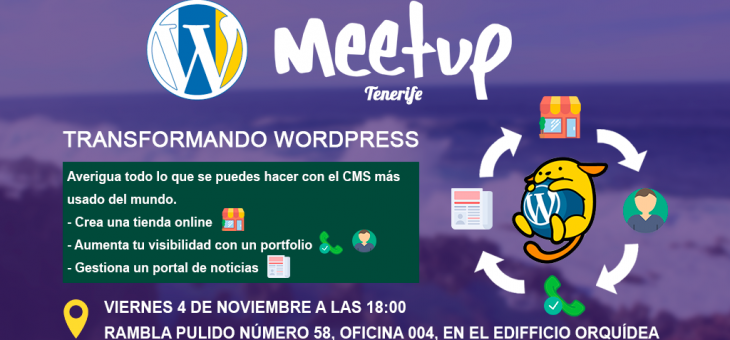 III Meetup Tenerife, Transformando WordPress